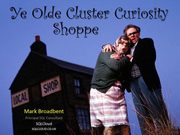 Ye Olde Cluster Curiosity Shoppe